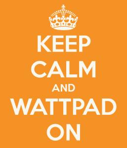 keep-calm-and-wattpad-on-3