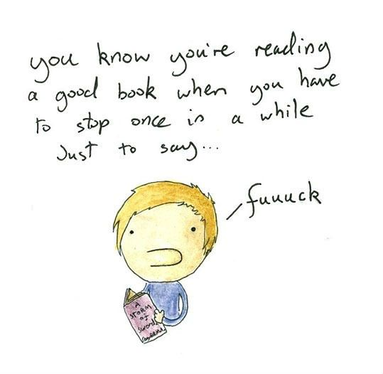 you-know-youre-reading-a-good-book-when