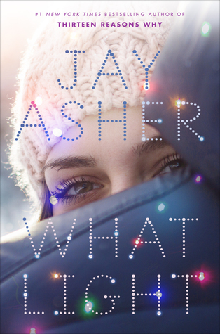 "This book cover image released by Razorbill shows ""What Light,"" the latest book by Jay Asher, his first solo work of fiction in nearly a decade. The book is set for release on Oct. 11, 2016. (Razorbill via AP)"